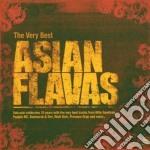 VERY BEST ASIAN FLAVAS cd musicale di ARTISTI VARI