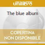 The blue album cd musicale di Valensia