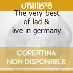 The very best of lad & live in germany cd musicale di Last autumn's dream