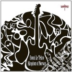 Ronny Le Tekro - Kingdom Of Norway cd musicale