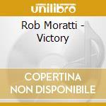 Rob Moratti - Victory cd musicale di Bobo Moratti