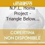 Triangle below canal street cd musicale di Nfl horns project