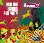 Are we having fun yet? cd musicale di The Galileo 7