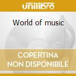 World of music cd musicale di Kitaro
