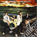 FULHAM FALLOUT                            cd musicale di LURKERS