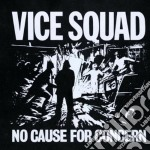 Vice Squad - No Cause For Concern cd musicale di Squad Vice
