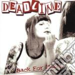 Deadline - Back For More cd musicale di DEADLINE
