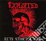 LET S START A WAR                         cd musicale di EXPLOITED