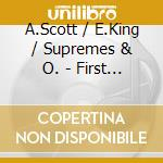 FIRST TAKE IS THE DEEPEST cd musicale di A.SCOTT/E.KING/SUPRE