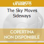 THE SKY MOVES SIDEWAYS cd musicale di PORCUPINE TREE