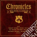 CHRONICLES 70's ROCK CLASSICS cd musicale di ARTISTI VARI
