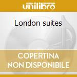 London suites cd musicale di Fats Waller