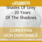 30 all the time greatest hits cd musicale di Shadows The