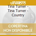 Sings country cd musicale di Tina Turner