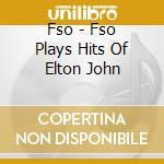 The instrumental hits of elton john cd musicale di Filmscoreorchestra