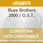 The blue brothers 2000 cd musicale di Ost