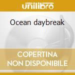 Ocean daybreak cd musicale di Worlds Ambient