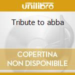 Tribute to abba cd musicale di Studio 99