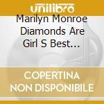 Diamonds cd musicale di Marilyn Monroe