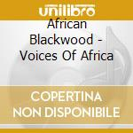 Voices of africa cd musicale di Artisti Vari