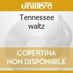 Tennessee waltz cd musicale