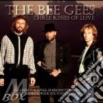 Three kisses of love cd musicale di Bee Gees