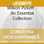 An essential collection cd musicale di Wilson Pickett