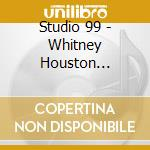 Songs of whitney houston cd musicale di Studio 99