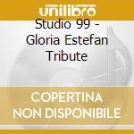 Songs of gloria estefan cd musicale di Studio 99