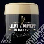 Alive & drinkin' in ireland cd musicale di Artisti Vari