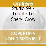 Tribute to sheryl crow cd musicale