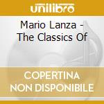 The classics of mario lanza cd musicale