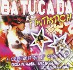Batucadafantastica cd musicale