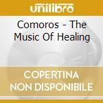 The music of healing cd musicale