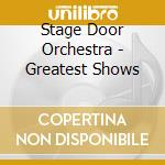 The greatest shows cd musicale di Artisti Vari