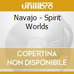 Spirit worlds cd musicale di Artisti Vari