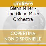 The glen miller orchestra cd musicale di Glenn Miller