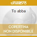 To abba cd musicale