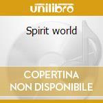 Spirit world cd musicale