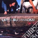 Low life cd musicale di Layo & bushwacka