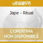 Jape - Ritual cd musicale di JAPE