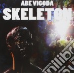 Abe Vigoda - Skeleton cd musicale di ABE VIGODA