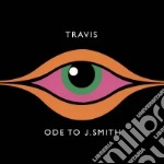 ODE TO J SMITH cd musicale di TRAVIS