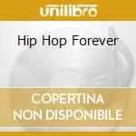 HIP HOP FOREVER cd musicale di Dope Kenny