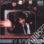 CHANNEL FIVE cd musicale di TV SMITH