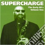 Early eighties volume 1(now jump) cd musicale di Supercharge