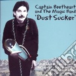 DUST SUCKER cd musicale di Beefheart Captain