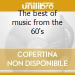 The best of music from the 60's cd musicale