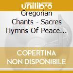 Gregorian chants cd musicale di Artisti Vari
