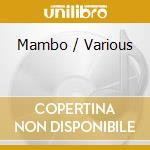 Mambo cd musicale di Artisti Vari